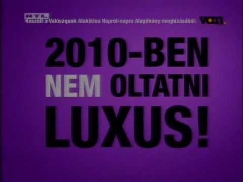 2010-ben nem oltatni luxus?